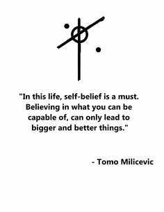 BELIEVE. #TomoMilicevic #MARSQuotes Credits: lovejleto