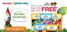 Kmart Buy One Get One Free Burpee Seeds Coupon - http://www.yeswecoupon.com/kmart-buy-one-get-one-free-burpee-seeds-coupon/