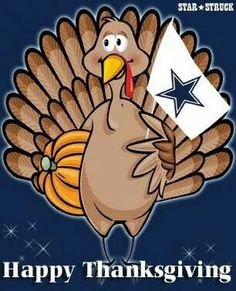 Happy Thanksgiving Cowboys☆