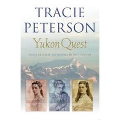 Yukon Quest by Tracie Peterson is a great trilogy that I can highly recommend!    I love to read; you could even say I am passionate about reading....