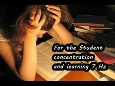 Increase The Capacity For Learning Sound 7 Hz - For The Student -