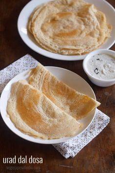 urad dal dosa recipe, easy & healthy urad dal dosa recipe (no fermentation) Urad Dal Recipes, Dosa Recipe, Indian Food Recipes, Ethnic Recipes, Aquafaba, Egg Diet, Quick Snacks, Crepes