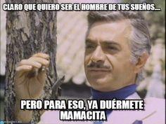 Mauricio Garces : Claro Que Quiero Ser El Hombre De Tus Sueños...., Pero Para Eso, Ya Duérmete Mamacita - by Anonymous