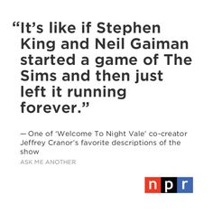 PERFECTION (If you don't know who they are King made The Shining and Gaiman made Coraline)