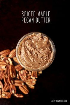 How-to Make Different Nut Butters & Spiced Maple Pecan Butter - with soaking and dehydrating instructions. Raw, gluten-free and vegan // Tasty Yummies Homemade Nut Butter Recipes, Flavored Butter, Maple Pecan Butter Recipe, Cashew Butter, Peanut Butter, Pecan Nuts, Sweet Sauce, It Goes On, Sweet Recipes