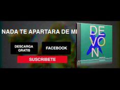 Nada Te Apartara De Mi - Devon - YouTube