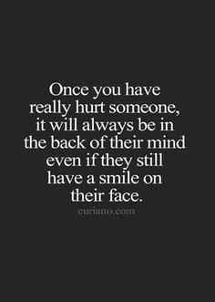 Once you have hurt