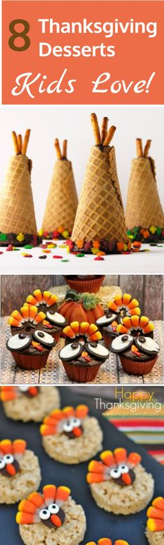 Thanksgiving Desserts Kids Love - Looking for fun Thanksgiving ideas for your kids?  Have a blast making these great Thanksgiving desserts!  #thanksgivingdessert #kidsthanksgiving