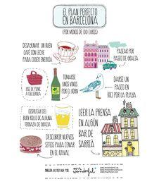 El plan perfecto en Barcelona. by Mr Wonderful