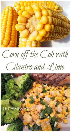 Corn off the Cob with Cilantro and Lime