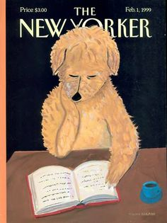 "The New Yorker - Monday, February 1999 - Issue # 3830 - Vol. 74 - N° 44 - Cover ""Dog Reads Book"" by Maira Kalman The New Yorker, New Yorker Covers, Best Art Books, Maira Kalman, John Berger, Vintage Magazines, Dog Art, Cover Art, Nook Cover"