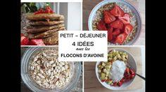 4 Petits-déjeuners aux flocons d'avoine - YouTube Quinoa Soufflé, Healthy Breakfast Recipes, Healthy Recipes, Herbalife, Biscuits, Brunch, Menu, Diet, Vegan