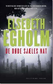De døde sjæles nat af Elsebeth Egholm, ISBN 9788740006223
