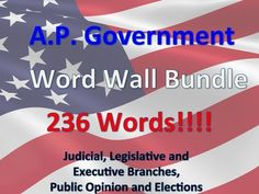 "This is a Government Teacher's dream!  236 pages of key government terms to use as a word wall!  These are key terms for any AP Government or Civics class.  The files are broken into five sections, click on each to find a preview of the product:Legislative Branch Legislative BranchJudicial Branch Judicial BranchExecutive Branch Executive BranchPublic Opinion Public OpinionElections Elections***To the two people who bought four word walls individually, I have changed the name of ""Public…"