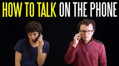How to Talk on the Phone (Without Sounding Like an Idiot). All about why talking on the phone is so awkward, and how to deal with it
