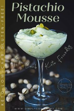 Made with real pistachios, this Low-Carb Pistachio Mousse combines sweet and nutty goodness in a creamy mousse. This recipe makes an elegant make-ahead dessert. 😋 🍸🍨 #lowcarb #keto #glutenfree #grainfree #Atkins #diabetic #lowcarbmousse #ketomousse