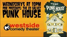 Can't Miss the 8-Year Anniversary of The Ed Galvez PUNK HOUSE TONIGHT 7/30