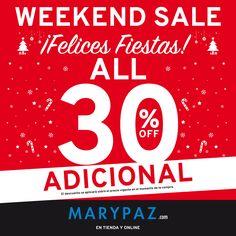 ►►► Sólo durante este fin de semana disfruta de hasta el 30% dto. en artículos seleccionados y además AHORA tienes un 30% dto. adicional que se aplicará automáticamente en el momento de la compra para celebrar el WEEKEND SALE en tienda y online!!   Conoce todo sobre nuestra promoción en nuestro blog ►http://www.marypaz.com/blog/2015/12/weekend-sale-celebra-las-fiestas-con-marypaz-%C2%A1todo-con-un-30-adicional/
