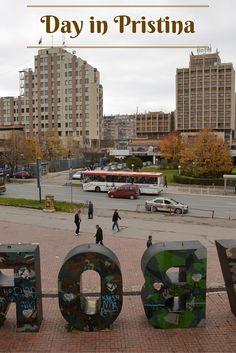 Day trip from Skopje to Pristina, Kosovo