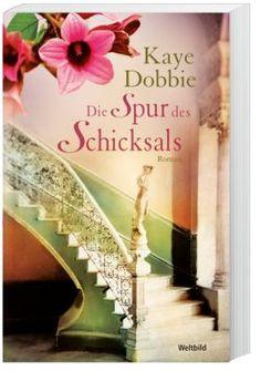 """""""Die Spur des Schicksals"""" von Kaye Dobbie - ein mitreißender Australienroman, der Sie in 2 Jahrhunderte entführt. #roman #bücher #weltbild"""
