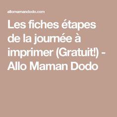 Les fiches étapes de la journée à imprimer (Gratuit!) - Allo Maman Dodo