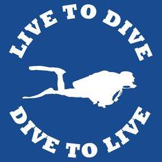 LIVE TO DIVE DIVE TO LIVE White SCUBA