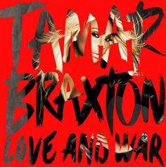 tamar braxton / love and war