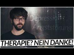 Warum ich meine Depression und Angststörung nicht behandeln lasse! | Meine Therapie Geschichte - YouTube