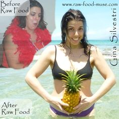 Gina Silvestri :: Raw Food :: Before & After :: www.raw-food-muse.com