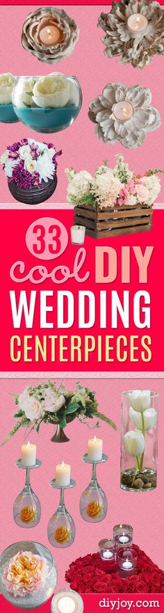 DIY Wedding Centerpieces - Do It Yourself Ideas for Brides and Best Centerpiece Ideas for Weddings - Step by Step Tutorials for Making Mason Jars, Rustic Crafts, Flowers, Modern Decor, Vintage and Cheap Ideas for Couples on A Budget Outdoor and Indoor Weddings http://diyjoy.com/diy-wedding-centerpieces