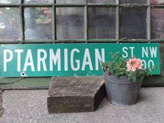 Vintage Street Sign  Enamel Street Sign PTARMIGAN ST NW 2400 Wall Hanging Industrial Decor Trendy Ptarmigan St. Nw 2400 Signage