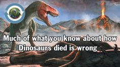 Much of what you know about how Dinosaurs lost is wrong