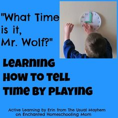"""Telling time with a twist on What Time is it, Mr. Wolf?"""" ! {The Usual Mayhem on Enchanted Hoemschooling Mom)"""