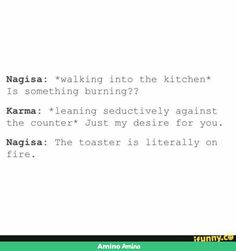 Except Karma is a pretty good cook..