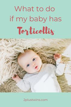 Does your baby have their head tilted to the side? This may be a sign of torticollis. Learn what torticollis is, what causes it, how to prevent it and what to do if you think your baby has it! Twin Mom, Twin Babies, Twins Schedule, Early Intervention Program, Pediatric Physical Therapy, Gross Motor Skills, Baby Head, Newborn Care, Tummy Time