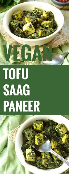 Vegan Tofu Saag Paneer (I think I will try this but with Burmese chickpea tofu instead)