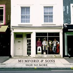 Resultado de imagen de mumford and sons sigh no more