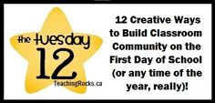 The Tuesday 12: 12 Ways to Build Classroom Community on the First Day of School (or any time really)!