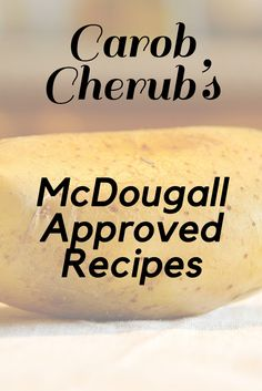 Starch-based recipes approved by the McDougall program Starch Solution. Low fat recipes that are delicious. Dr Mcdougall Diet, Mcdougall Recipes, Whole Foods Vegan, Whole Food Recipes, Healthy Recipes, Plant Based Whole Foods, Plant Based Eating, Starch Based Diet, Potato Diet