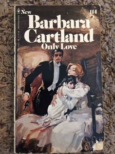 Only Love Book 114 Barbara Cartland Vintage Romance Paperback Novel