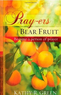 This book is a must read for all who need to strengthen their prayer life and see results from their prayers.  Pray-ers Bear Fruit: Become a Person of Prayer by Kathy Green, http://www.amazon.com/dp/1616382171/ref=cm_sw_r_pi_dp_5mZXrb0JF39NY