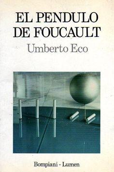 Todo lo que necesito saber lo aprendí leyendo El péndulo de Foucault