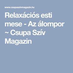 Relaxációs esti mese - Az álompor ~ Csupa Szív Magazin