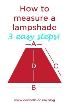 Learn how to measure a lampshade in 3 easy steps! Replace that old and tired lampshade. Enhance your home decor with simple DIY improvements.