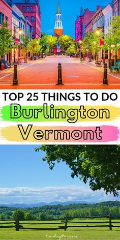 Burlington is the coolest city in the state of Vermont. Find out why from a local, plus 25 of the very the best things to do in Burlington VT. #Vermont #NewEngland #Travel #NewEnglandTravel