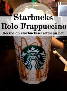 Starbucks Secret Menu Rolo Frappuccino! Recipe here: http://starbuckssecretmenu.net/starbucks-secret-menu-rolo-frappuccino/