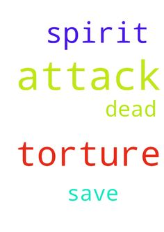 Dear God, I am being attack and torture by the spirit - Dear God, I am being attack and torture by the spirit of the dead. Please save me from them that attacks and tortures me. Amen Posted at: https://prayerrequest.com/t/NDs #pray #prayer #request #prayerrequest