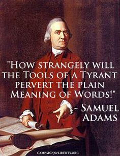 """Constitution was to stop government from depriving citizens of their life, liberty, or property without due process of law. in Samuel Adams wrote, """"Now what liberty can there be where property is taken away without consent? Quotable Quotes, Wisdom Quotes, Life Quotes, Founding Fathers Quotes, Great Quotes, Inspirational Quotes, Samuel Adams, Political Quotes, Political Issues"""