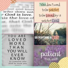 God is love. God is patient. God is kind.