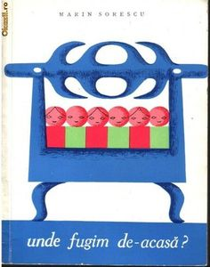 Unde fugim de-acasă? by Marin Sorescu Old Children's Books, Got Books, Book Recommendations, Toy Chest, Childrens Books, Illustrators, Storage, Frame, Home Decor